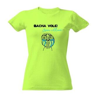 Tričko s potiskem Bacha vole, jsem citlivá