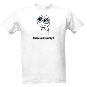 Tričko s nápisem Ukážeš mi kozičky