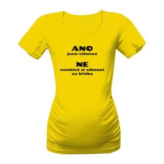 Těhotenské tričko s potiskem Ano, jsem těhotná