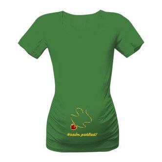 Těhotenské tričko s potiskem Nosím poklad