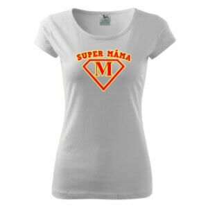 Tričko s potiskem Super máma