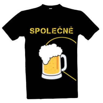 Tričko s potiskem Společně na pivo pánské