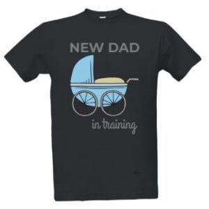 Tričko s potiskem pro tatínky New dad in training