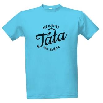 Tričko s potiskem Nejlepší táta na světě 5fa5469ecd