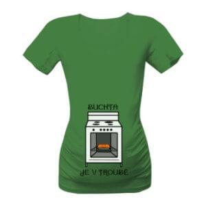 Těhotenské tričko s potiskem Buchta je v troubě