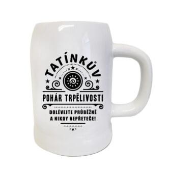 Půllitr Tatínkův pohár trpělivosti