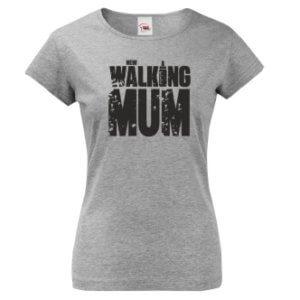 Tričko s potiskem New Walking Mum