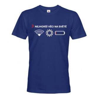Tričko s potiskem 3 nejhorší věci na světě