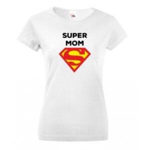 Dámské tričko s potiskem Super Mom